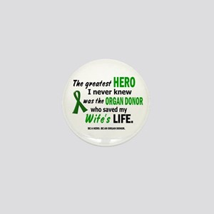 Hero I Never Knew 1 (Wife) Mini Button