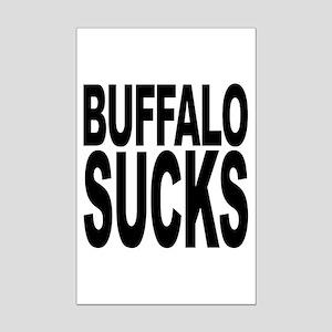 Buffalo Sucks Mini Poster Print