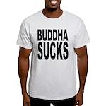 Buddha Sucks Light T-Shirt