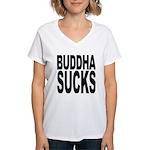 Buddha Sucks Women's V-Neck T-Shirt