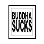 Buddha Sucks Framed Panel Print