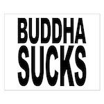 Buddha Sucks Small Poster