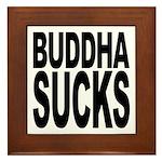 Buddha Sucks Framed Tile