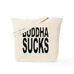 Buddha Sucks Tote Bag