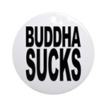 Buddha Sucks Ornament (Round)