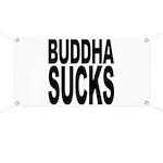 Buddha Sucks Banner