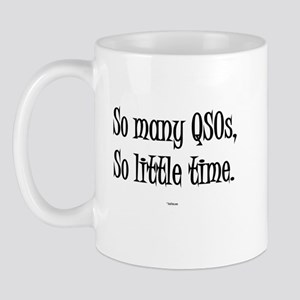 """So Many QSOs So Little Time"" Mug"