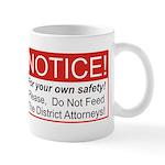 Notice / D.A. Mug