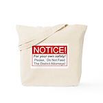 Notice / D.A. Tote Bag