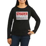 Notice / D.A. Women's Long Sleeve Dark T-Shirt