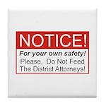 Notice / D.A. Tile Coaster