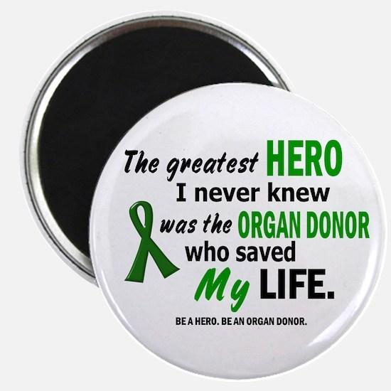 Hero I Never Knew 1 (Saved MY Life) Magnet