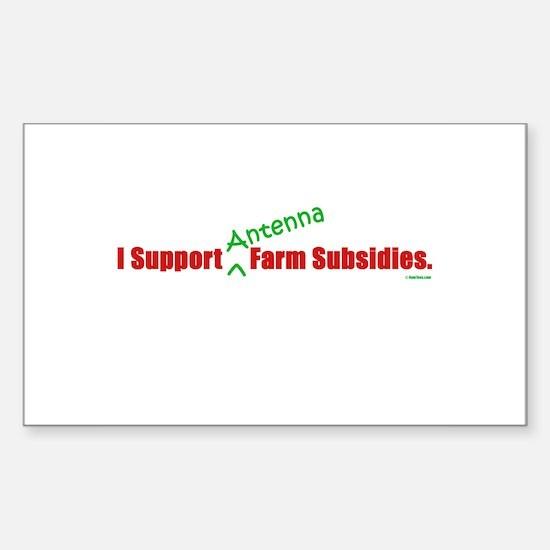 """I Support Antenna Farm Subsidies"" Decal"