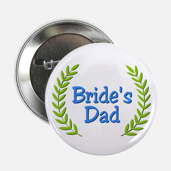 "Bride's Dad (ferns) 2.25"" Button"