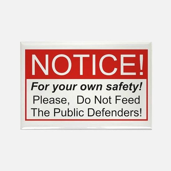 Notice / Defender Rectangle Magnet