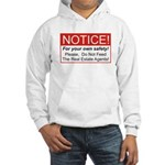 Notice / Real Estate Hooded Sweatshirt