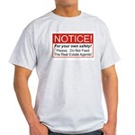 Notice / Real Estate Light T-Shirt