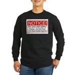 Notice / Real Estate Long Sleeve Dark T-Shirt