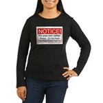 Notice / Real Estate Women's Long Sleeve Dark T-Sh