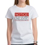 Notice / Real Estate Women's T-Shirt