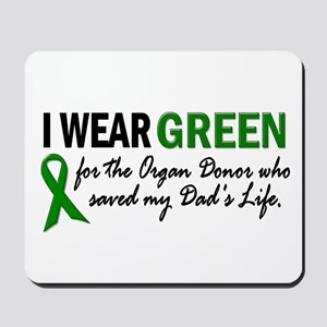 I Wear Green 2 (Dad's Life) Mousepad