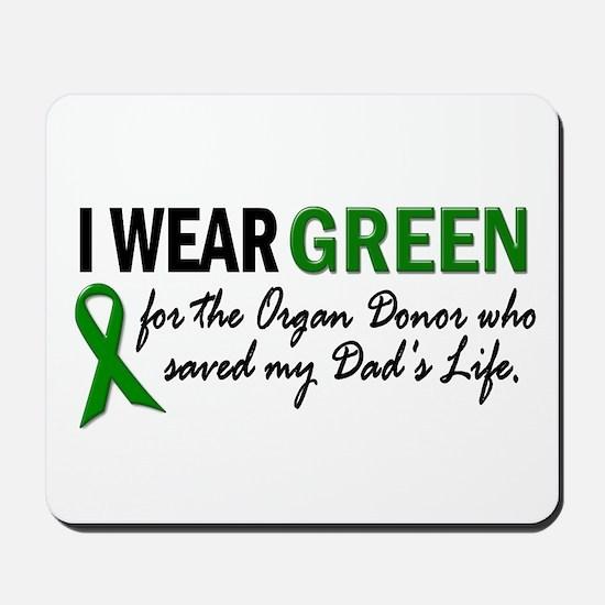 I Wear Green 2 (Dad's Life) Mousepad
