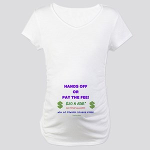 handsoff Maternity T-Shirt