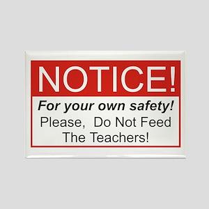 Notice / Teachers Rectangle Magnet