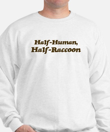 Half-Raccoon Sweatshirt