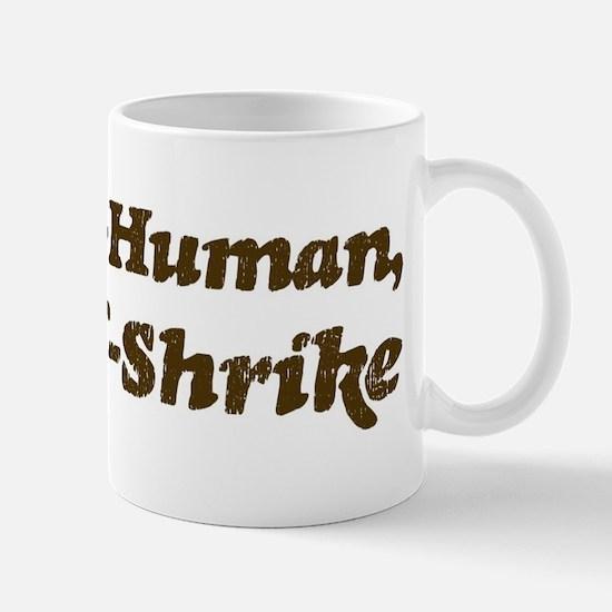 Half-Shrike Mug