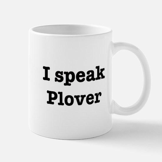 I speak Plover Mug