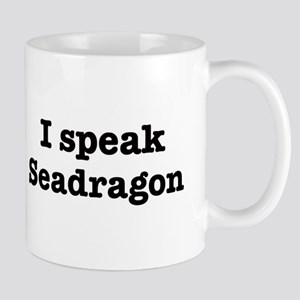 I speak Seadragon Mug