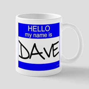 """""""Dave"""" Mug"""