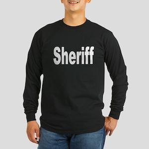 Sheriff Long Sleeve Dark T-Shirt