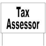 Tax Assessor Yard Sign