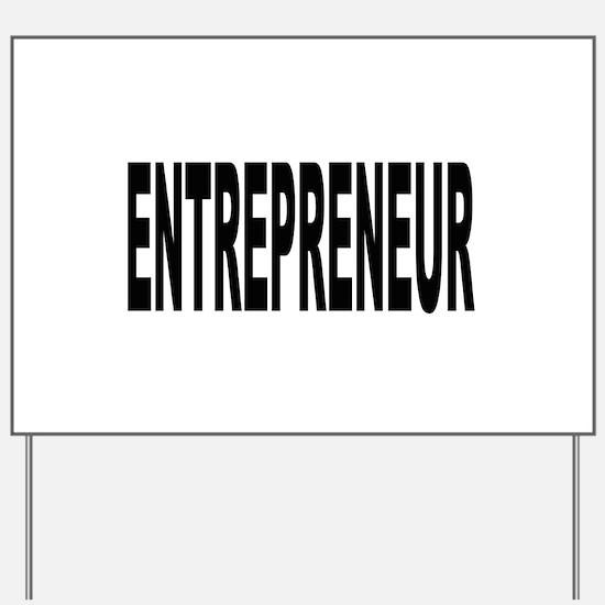 Entrepreneur Yard Sign