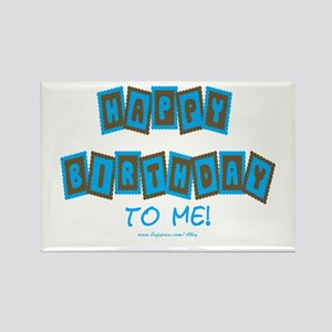Happy Birthday To Me (b) Rectangle Magnet