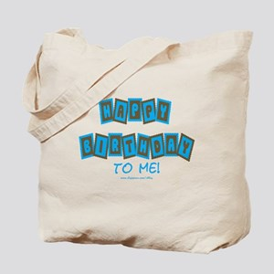 Happy Birthday To Me (b) Tote Bag