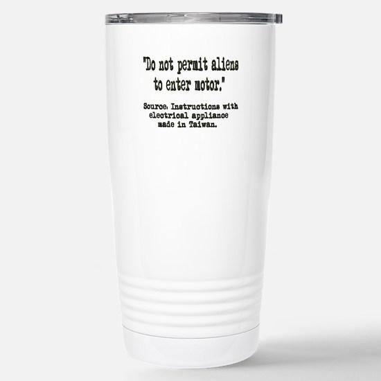 Do Not Permit Aliens Stainless Steel Travel Mug