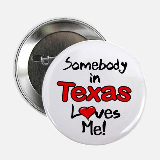 """Somebody - Texas 2.25"""" Button"""