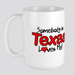 Somebody - Texas Large Mug Mugs