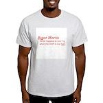 HamTees.com RIGor Mortis Light T-Shirt