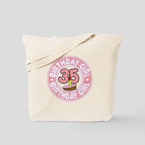 Birthday Girl #35 Tote Bag