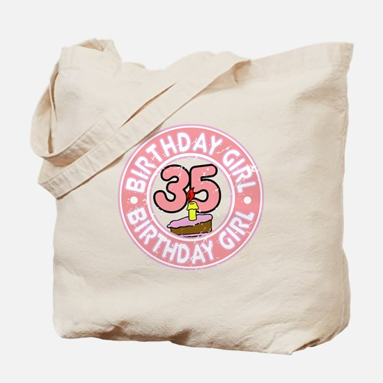 Birthday Girl #35 Tote Bag