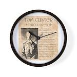 Tom Custer Wall Clock