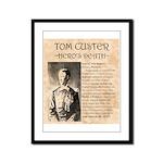 Tom Custer Framed Panel Print