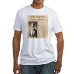 Tom Custer Fitted T-Shirt