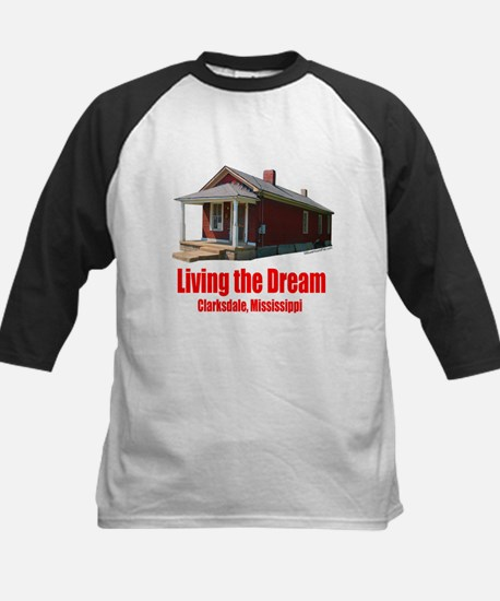 Living the Dream - Clarksdale, Mississippi Tee