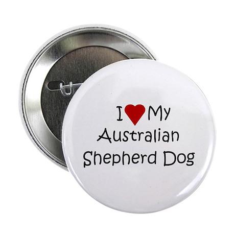 "Australian Shepherd Dog 2.25"" Button"