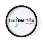 """I don't date, I train"" Wall Clock"